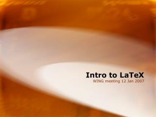 Intro to LaTeX