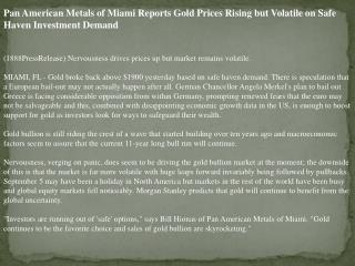pan american metals of miami reports gold prices rising but