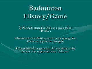 Badminton History/Game