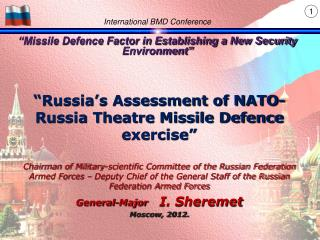 "International BMD Conference ""Missile Defence Factor in Establishing a New Security Environment"""
