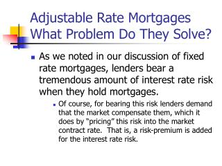 Adjustable Rate Mortgages What Problem Do They Solve?