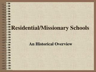 Residential/Missionary Schools