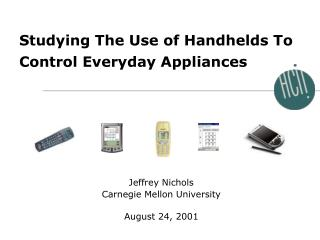 Studying The Use of Handhelds To Control Everyday Appliances