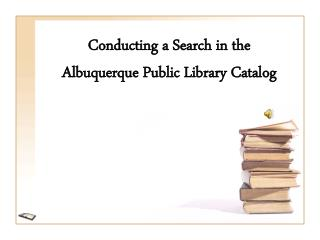 Conducting a Search in the Albuquerque Public Library Catalog