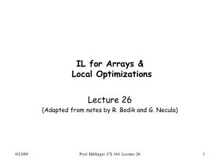IL for Arrays &  Local Optimizations