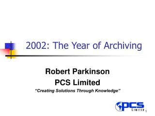 2002: The Year of Archiving