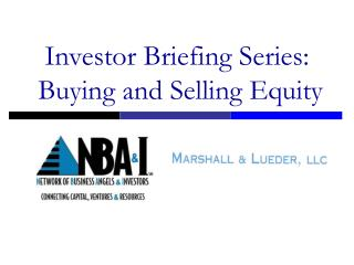 Investor Briefing Series:  Buying and Selling Equity