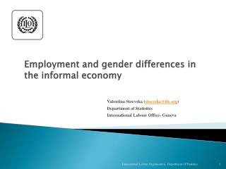 Employment and gender differences in the informal economy