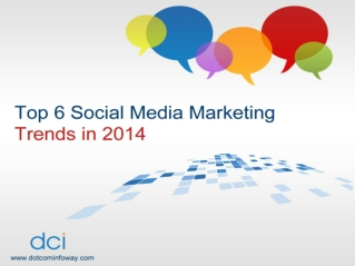 Top 6 Social Media Marketing Trends In 2014