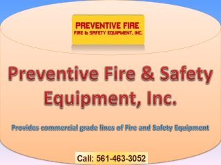 Preventive Fire - Fire extinguishers palm beach gardens fl