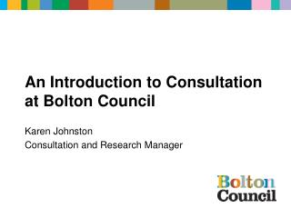 An Introduction to Consultation at Bolton Council