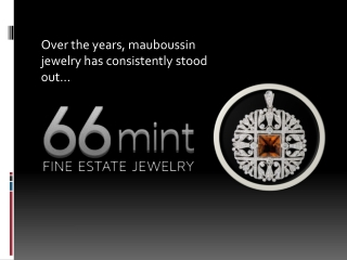 Mauboussin jewelry has consistently stood out