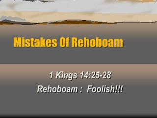 Mistakes Of Rehoboam