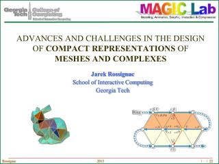 Advances and challenges in the design of compact representations of meshes and complexes
