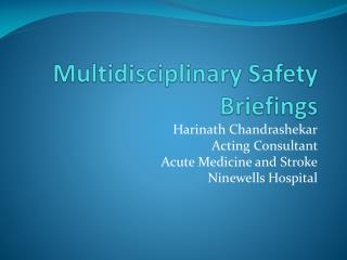 Multidisciplinary Safety Briefings