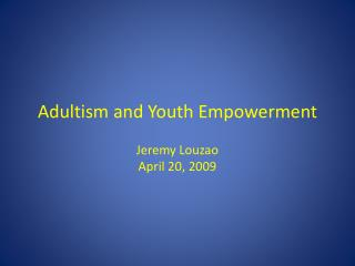 Adultism and Youth Empowerment