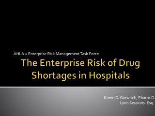 The Enterprise Risk of Drug Shortages in Hospitals