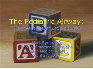 the pediatric airway:  they re not just little adults