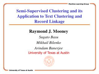 Semi-Supervised Clustering and its Application to Text Clustering and   Record Linkage
