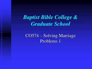 Baptist Bible College & Graduate School