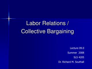 Labor Relations / Collective Bargaining
