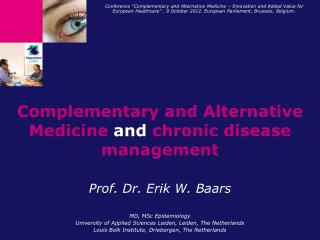 Complementary and Alternative Medicine and chronic disease management