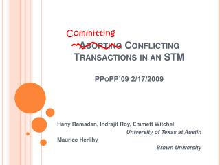 Aborting Conflicting Transactions in an STM  PPoPP 09 2