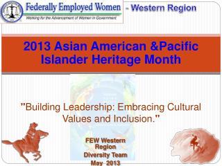 FEW Western Region Diversity Team May 2013