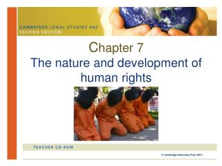 Chapter 7 The nature and development of human rights