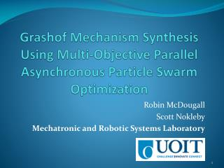 Grashof Mechanism Synthesis Using Multi-Objective Parallel Asynchronous Particle Swarm Optimization