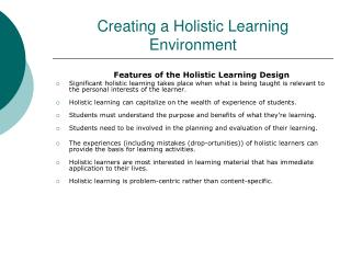 Creating a Holistic Learning Environment