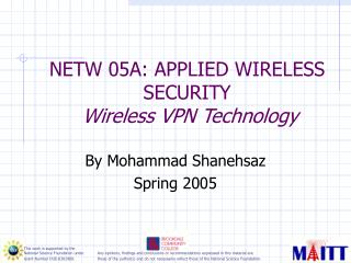 NETW 05A: APPLIED WIRELESS SECURITY   Wireless VPN Technology