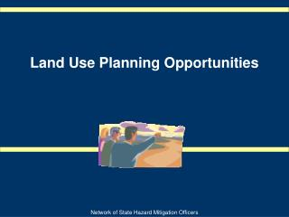 Land Use Planning Opportunities