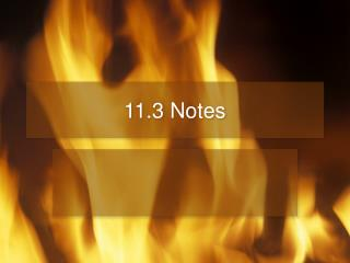 11.3 Notes