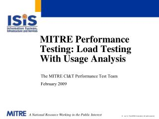 MITRE Performance Testing: Load Testing With Usage Analysis