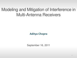 Modeling and Mitigation of Interference in  Multi-Antenna Receivers