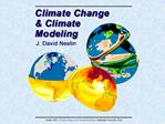 Neelin, 2011. Climate Change and Climate Modeling, Cambridge University Press