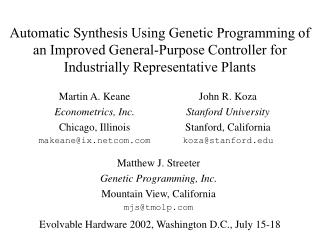 Automatic Synthesis Using Genetic Programming of an Improved General-Purpose Controller for Industrially Representative