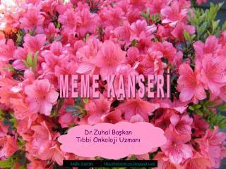Dr.Zuhal Başkan Tıbbi Onkoloji Uzmanı