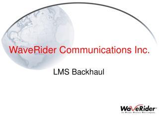 WaveRider Communications Inc.