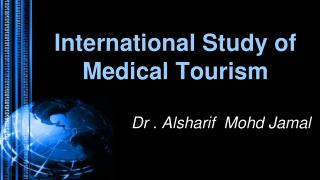 International Study of Medical Tourism
