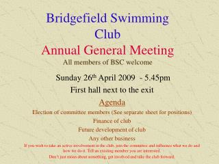 Bridgefield Swimming Club Annual General Meeting All members of BSC welcome