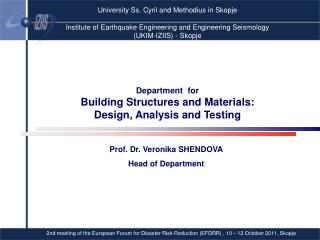 Department  for  Building Structures and Materials:  Design, Analysis and Testing