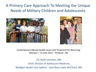 A Primary Care Approach To Meeting the Unique Needs of Military Children and Adolescents