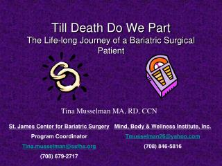 Till Death Do We Part The Life-long Journey of a Bariatric Surgical Patient