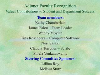 Adjunct Faculty Recognition Values Contributions to Student and Department Success.