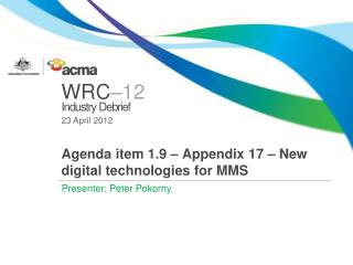 Agenda item 1.9 – Appendix 17 – New digital technologies for MMS