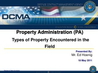 Property Administration (PA) Types of Property Encountered in the Field