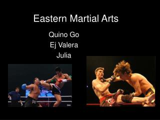 Eastern Martial Arts