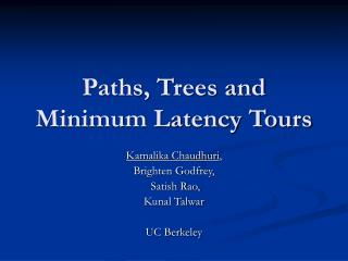 Paths, Trees and Minimum Latency Tours